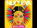 Nucleya - BASS Rani - Aaja feat Avneet Khurmi Guri Gangsta