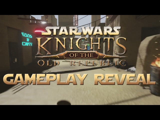 Apeiron's Star Wars: Knights Of The Old Republic GAMEPLAY REVEAL - First Ever In-Game Footage!
