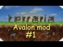Teraria~avalon mod~начало выживания 1