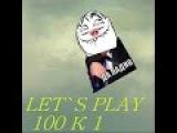 100 к 1 LET`S PLAY
