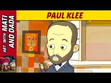 Art with Mati and Dada Paul Klee Kids Animated Short Stories in English