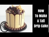 How To Make A Tall Choc Caramel Drip Cake by Cupcake Savvys Kitchen