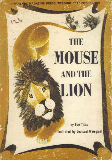 Eve Titus. The Mouse And The Lion