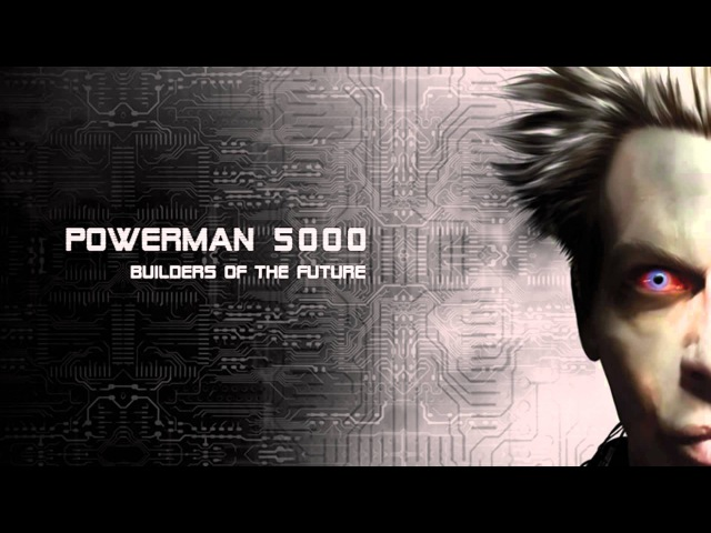 Powerman 5000 - Builders Of The Future (2014) [Full Album]