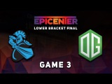 NewBee vs. OG - Game 3 - LB FINAL @ Epicenter Moscow