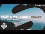 Yahel &amp Eyal Barkan - Voyage (Eelke Kleijn Remix)