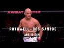 Fight Night Zagreb: Rothwell vs Junior Dos Santos - Unstoppable