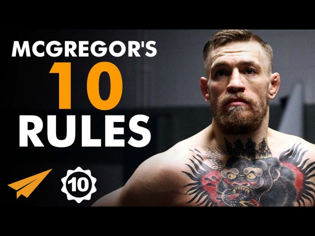Conor McGregor's Top 10 Rules For Success (@TheNotoriousMMA)
