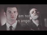 Elijah Mikaelson [The Originals] | I am not an angel