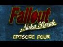 Fallout Nuka Break the series Episode Four