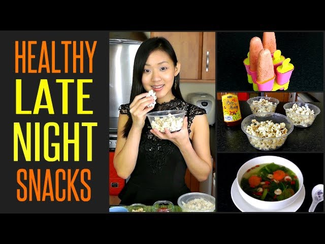 10 Healthy LATE NIGHT Snacks (Under 100 Calories)