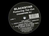 BLACKSTAR feat TOPCAT -- Champion Dj -- Old School Ragga Jungle
