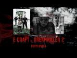E-Craft vs Dreamkiller 2