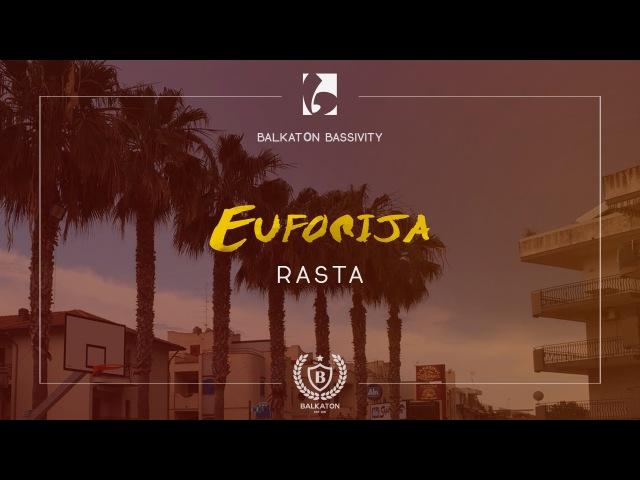 Rasta Euforija Official Music Video