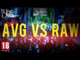 #AVG VS #RAW in Москва Hall | Filmed by #BlazeTV | 18.12.15
