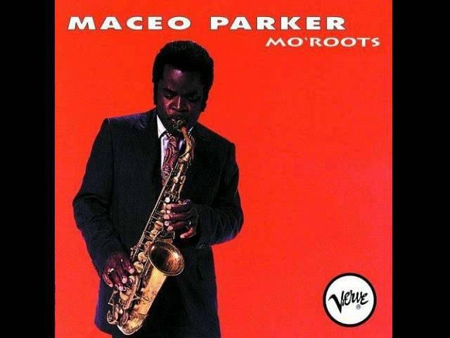 Maceo Parker Chicken