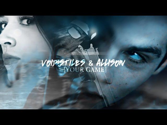 ❖ void!stiles allison | your game [dark!AU]