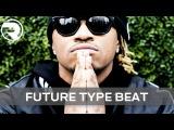 Free Future x Young Thug x Lil Uzi Vert x Kevin Gates Type Beat