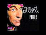 The Last Drakkar-Parade (After Зеленый Слоник)