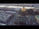 Аэросъёмка Исаакиевский собор, Санкт-Петербург Saint Isaac's Cathedral, Saint-Petersburg