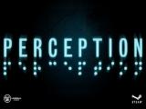 Perception - Геймплей