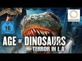 Age of Dinosaurs - Terror in L.A. (Sci-Fi deutsch)