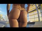 Ideal Body Girl ∞ Very Hot Ass Sexy Legs Fitnes Body Anal Bikini Сочная попка в мини бикини шикарная фигура сексуальные ножки