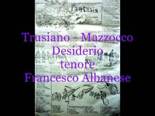 Desiderio (Trusiano - Mazzocco) tenore Francesco Albanese