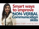 Smart ways to improve your Non Verbal communications skills Business English Lesson