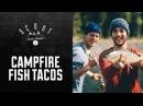 Camping Fish Tacos