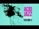 Acid Jazz Classics Vol. 3 - 2 Hours of the best acid jazz tracks