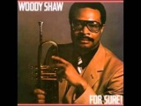 Woody Shaw - Time Is Right