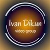 IVAN DIKUN video group - Видео, Видеооператоры.
