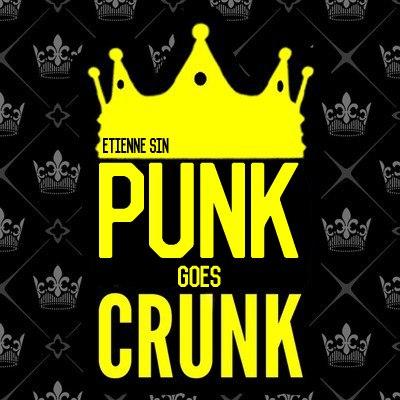 Etienne Sin - Punk Goes Crunk [EP] (2015)