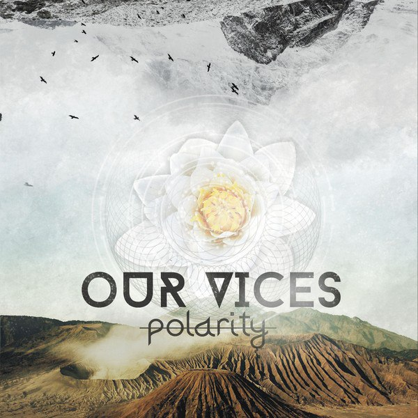 Our Vices - Polarity [EP] (2016)