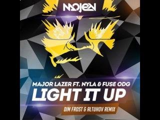 Major Lazer ft. Nyla & Fuse ODG – Light It Up (Dim Frost & Altuhov Radio Edit)