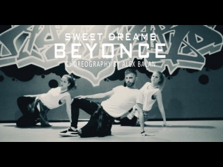 Beyonce - Sweet Dreams / Choreography by Alex Balan / Avangard Dance Studio