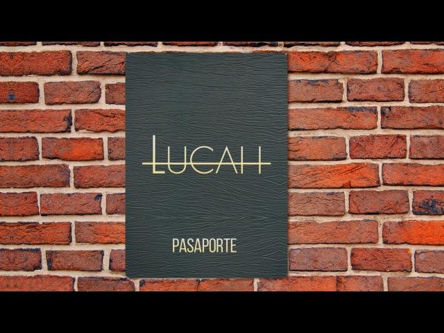 Pasaporte (Lyric Video) - LUCAH