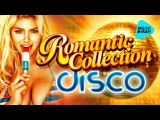 Romantic Collection - The Best Disco Hits 80-90s (Various Artists)