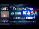 Werden wir an der NASA herumgeführt? – Wenn tote Astronauten auferstehen | 15.07.2016 | 8628