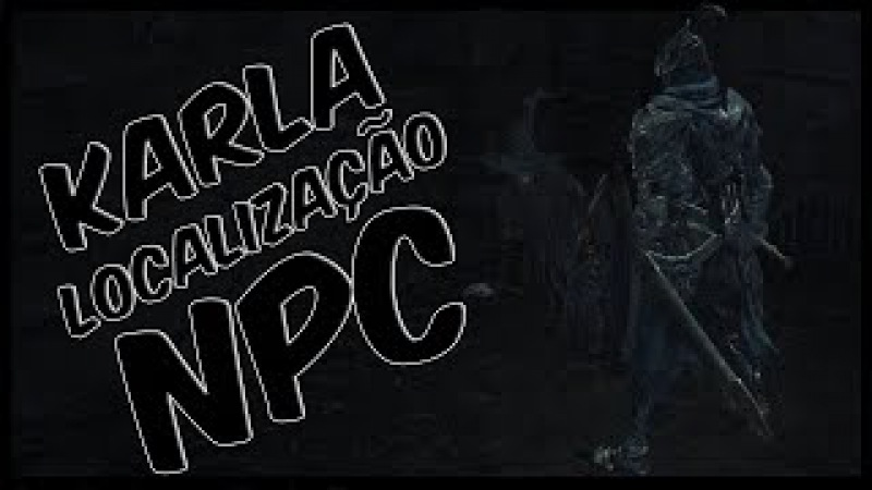 Dark Souls 3 - SALVE KARLA / NPC Dark Sorcery Pyromancy Location