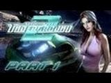need for speed Undeground 2 .1 серия [ Возращание гонщика ]