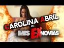 Carolina Abril en Mis Ex Novias