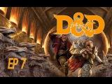 Вот и первый данж! ( 7 ep ) Dungeons and Dragons. Greyhawk adventures