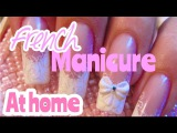 FRANCH MANICURE ONLY FOR 5 minutes Great TUTORIAL!