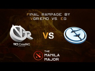 Rampage by VGR.End vs. Evil Geniuses @ The Manila Major 2016