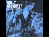 Black Night - Holly Golightly