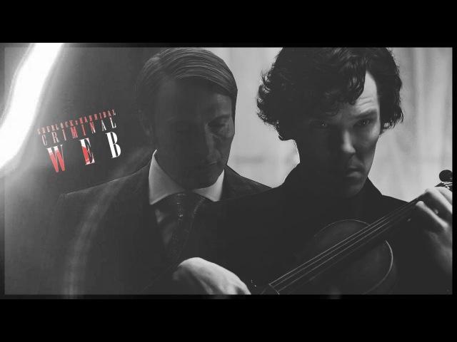 ►Hannibal x Sherlock [ Criminal Web ] [ TAC ]