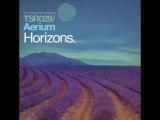 Aerium - Horizons (Dan Stone Remix). Trance-Epocha