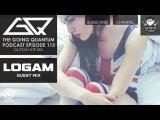 GQ Podcast - Glitch Hop Mix &amp Logam Guest Mix Ep.113
